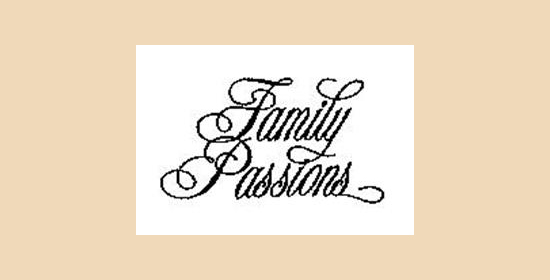 Family Passions